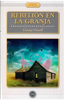 REBELION EN LA GRANJA                     (CLASICOS UNIVERSALES)