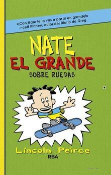 NATE EL GRANDE -SOBRE RUEDAS-