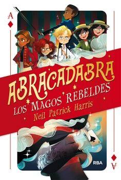 ABRACADABRA -LOS MAGOS REBELDES-
