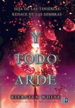 Y TODO ARDE (3)