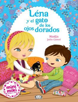 LENA Y EL GATO DE LOS OJOS DORADOS        (MINI MIKI)