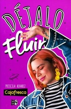 DEJALO FLUIR