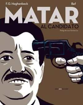 MATAR AL CANDIDATO