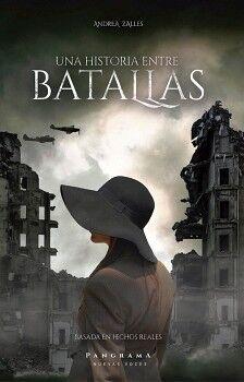 UNA HISTORIA ENTRE BATALLAS                (PANGRAMA NVAS. VOCES)