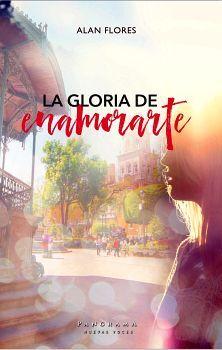 GLORIA DE ENAMORARTE, LA