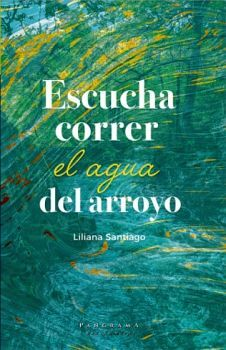 ESCUCHA CORRER EL AGUA DEL ARROYO