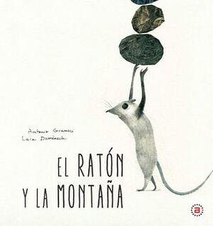 RATON Y LA MONTAÑA, EL                    (EMPASTADO)