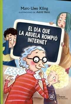 DÍA QUE LA ABUELA ROMPIÓ INTERNET, EL