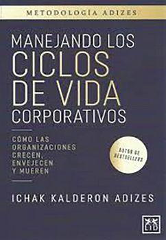 MANEJANDO LOS CICLOS DE VIDA CORPORATIVOS