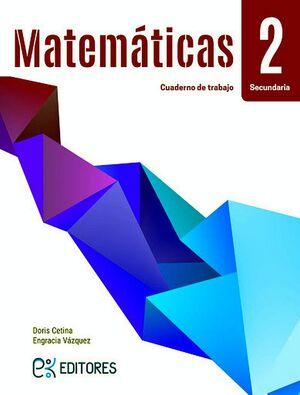 MATEMATICAS 2 SEC. (CUADERNO DE TRABAJO/ED.2020)