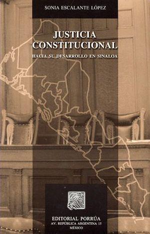 JUSTICIA CONSTITUCIONAL HACIA SU DESARROLLO EN SINALOA