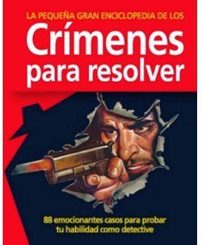 PEQUEÑA GRAN ENCICLOPEDIA DE LOS CRIMENES PARA RESOLVER, LA