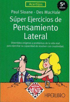 SUPER EJERCICIOS DE PENSAMIENTO LATERAL 5ED. (ACERTIJOS)