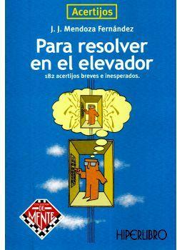 PARA RESOLVER EN EL ELEVADOR (ACERTIJOS)