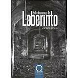 ENTRE LOS MUROS DEL LABERINTO (COL.EL SECRETO/EMPASTADO)