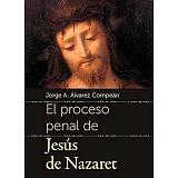 PROCESO PENAL DE JESUS DE NAZARET, EL