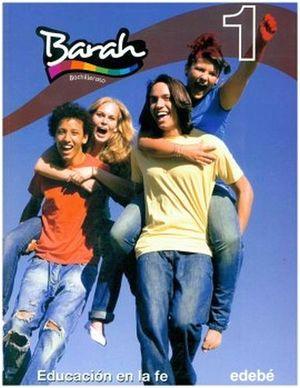 BARAH 1 -EDUCACION EN LA FE- (BACHILLERATO)