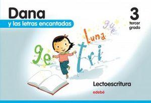 DANA Y LAS LETRAS ENCANTADAS 3RO. PREESC. (5AÑOS C/ANEXO)