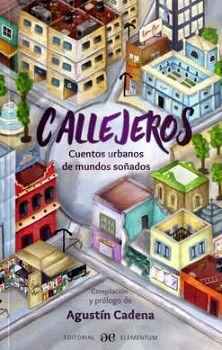 CALLEJEROS -CUENTOS URBANOS DE MUNDOS SOÑADOS-