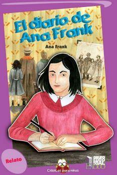 DIARIO DE ANA FRANK, EL                   (CLASICOS PARA NIÑOS)