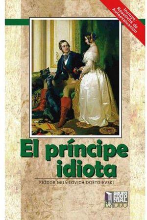 PRINCIPE IDIOTA, EL