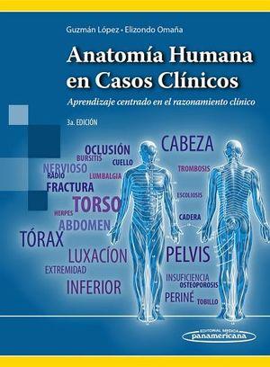ANATOMIA HUMANA EN CASOS CLINICOS 3ED.