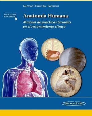 ANATOMIA HUMANA -MANUAL DE PRACTICAS BASADAS EN EL RAZONAMI