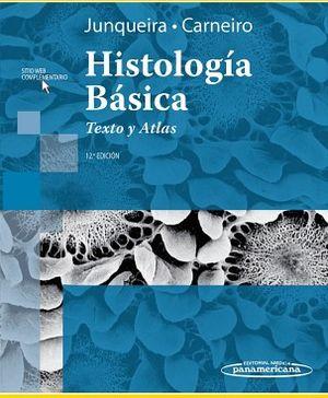 HISTOLOGIA BASICA 12ED. -TEXTO Y ATLAS-