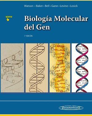 BIOLOGIA MOLECULAR DEL GEN 7ED                (INCLUYE SITIO WEB)