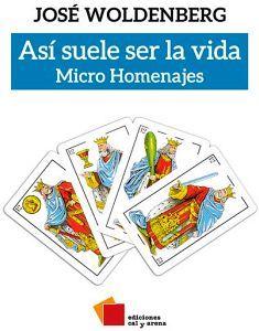 ASI SUELE SER LA VIDA -MICRO HOMENAJES-