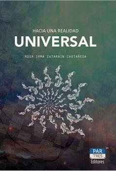 HACIA UNA REALIDAD UNIVERSAL