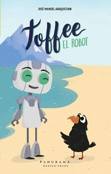 TOFFEE EL ROBOT                           (PANGRAMA/PAR TRES)