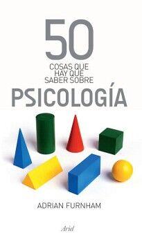 50 COSAS QUE HAY QUE SABER SOBRE PSICOLOGIA