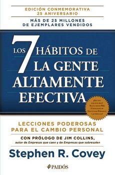 7 HABITOS DE LA GENTE ALTAMENTE EFECTIVA, LOS (ED.25 ANIVERSARIO)