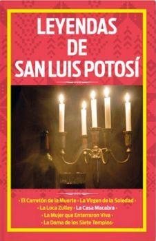LEYENDAS DE SAN LUIS POTOSI
