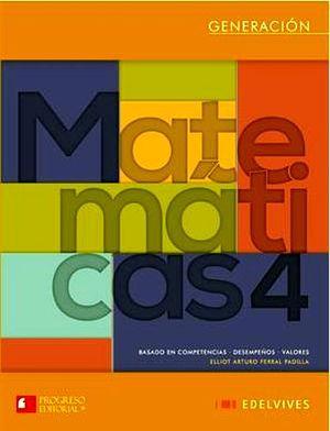 MATEMATICAS 4 BACH. (GENERACION/EDELVIVES)