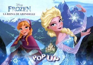 POP UP -FROZEN/LA REINA DE ARENDELLE-