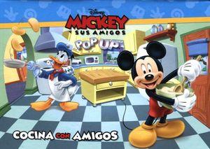 POP UP -MICKEY Y SUS AMIGOS/COCINA CON AMIGOS-