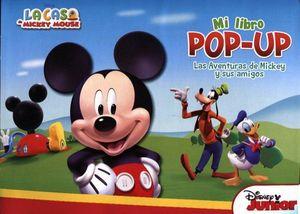MI LIBRO POP-UP -LA CASA DE MICKEY/LAS AVENTURAS DE MICKEY Y AMI-