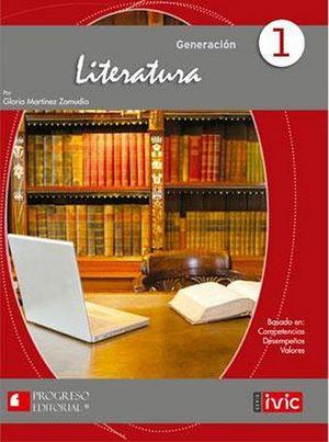 LITERATURA 1 BACH. 2ED. (GENERACION/EDELVIVES)