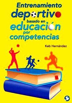 ENTRENAMIENTO DEPORTIVO BASADO EN EDUCACION POR COMPETENCIAS