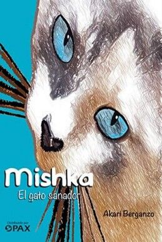 MISHKA -EL GATO SANADOR-