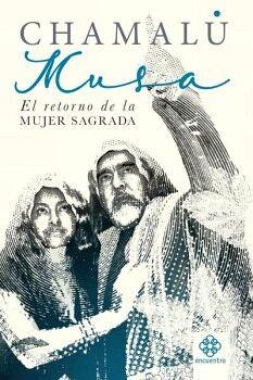 MUSA -EL RETORNO DE LA MUJER SAGRADA-