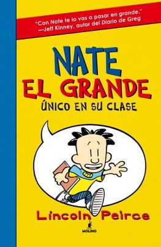 NATE EL GRANDE -UNICO EN SU CLASE-