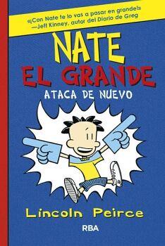 NATE EL GRANDE -ATACA DE NUEVO-