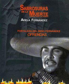 SABROSURAS DE LA MUERTE -COMIDA P/LAS ANIMAS/FORTALEZA INDIO FDEZ