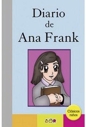Diario De Ana Frank Clasicos Niños Frank Ana 9786079568399