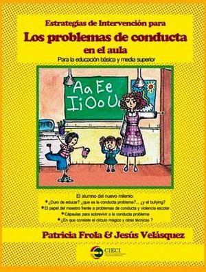 ESTRATEGIAS DE INTERVENCION PARA LOS PROBLEMAS DE CONDUCTA EN EL
