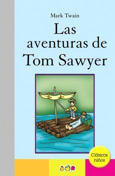 AVENTURAS DE TOM SAWYER, LAS    (CLASICOS NIÑOS)