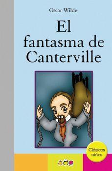 FANTASMA DE CANTERVILLE, EL     (CLASICOS NIÑOS)